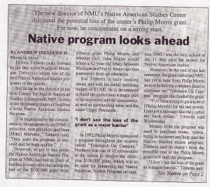 Native Program Looks Ahead: NMU Native American Studies Center Considers Loss of Philip Morris Grant (Oct. 17, 1996)